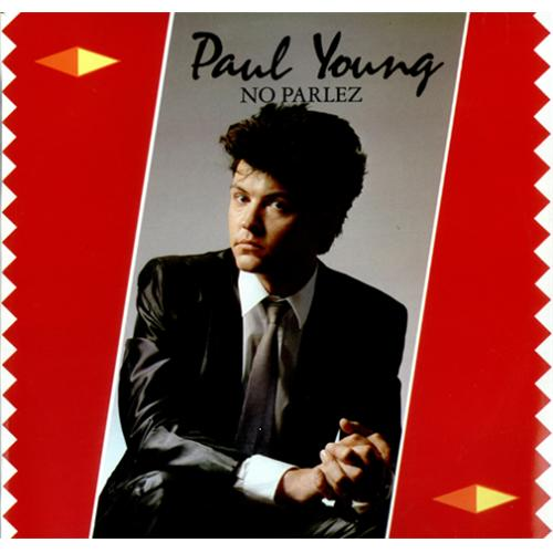 No Parlez by Paul Young