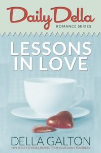 Lessons in Love – Daily Della, ebook by Della Galton